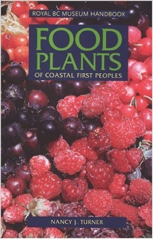 Food Plants of the Coastal First Peoples