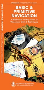 Pathfinder Outdoor Guides Basic and Primitive Navigation